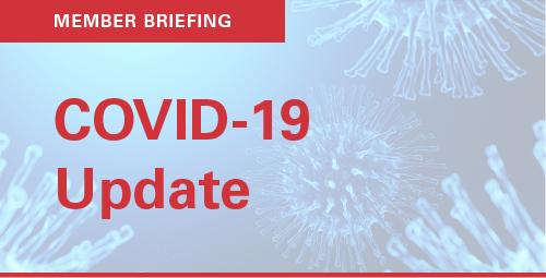 Member Briefing - COVID-19 Update