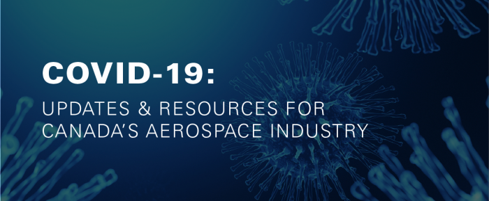 COVID-19 Updates & Resources for Canada's Aerospace Industry