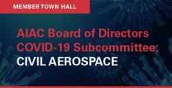 AIAC COVID19 member webinar - Civil Aerospace